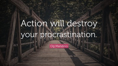 action will destroy procrastination